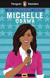 Michelle Obama - Penguin Readers - Level 3