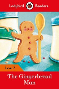 The Gingerbread Man - Ladybird Readers - Level 2