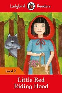 Little Red Riding Hood - Ladybird Readers - Level 2