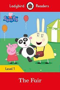 Peppa Pig: The Fair - Ladybird Readers - Level 1