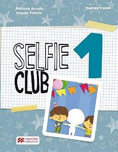 Selfie Club 1 Teacher's Book Pack