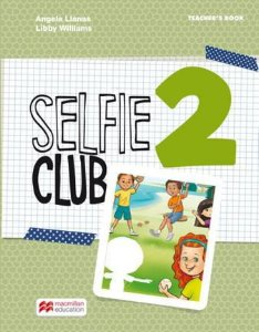 Selfie Club 2 Teacher's Book Pack