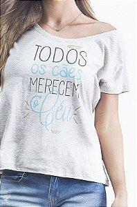 Camiseta Feminina - Todos os Cães Merecem