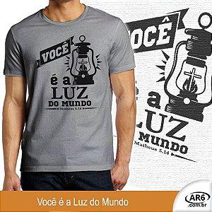 Camiseta Você é a Luz do Mundo