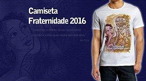 Camiseta Campanha da Fraternidade 2016
