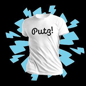 Camiseta Putz! Branca