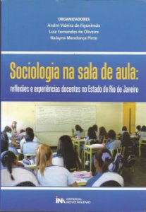 Sociologia na sala de aula: reflexões e experiências docentes no Estado do Rio de Janeiro
