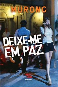 DEIXE-ME EM PAZ