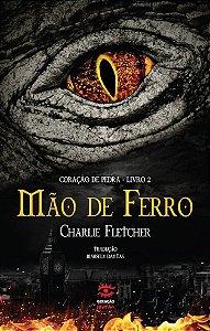 MÃO DE FERRO - LIVRO 2