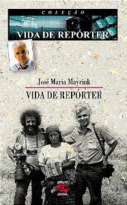 VIDA DE REPÓRTER