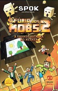 A Fúria dos Mobs 2: Edição autografada pelo youtuber Spok + boneco  Minecraft brinde