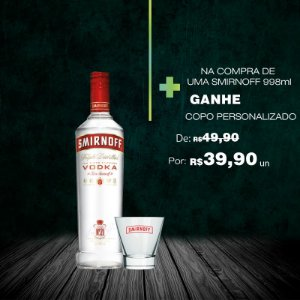 Vodka Smirnoff 998ml + COPO EXCLUSIVO 1