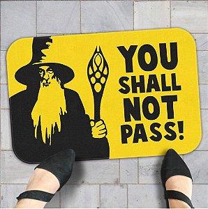 Tapete Decoração You Shall Not Pass