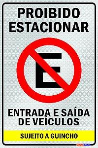 Placa Não Estacione - PES 007