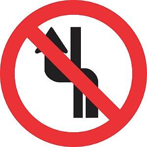 Placa de Regulamentação - R-8b - Proibido Mudar de Faixa