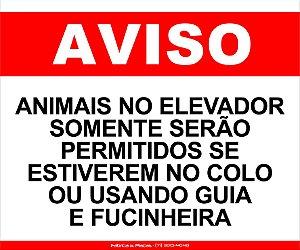 PLACA - AVISO ANIMAIS NO ELEVADOR 30X20CM VM