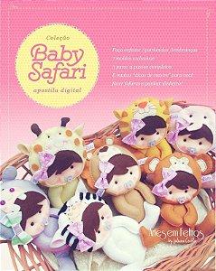 Apostila Digital Baby Safari - Artes em Feltros {Ideal para Iniciantes - Com brinde}