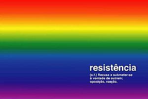 PAINEL RESISTÊNCIA LGBT