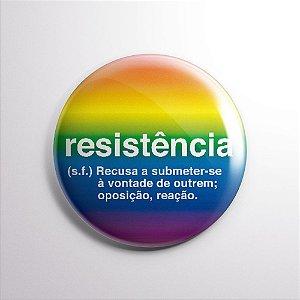 BOTTON RESISTÊNCIA LGBT