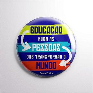 BOTTON PAULO FREIRE frase