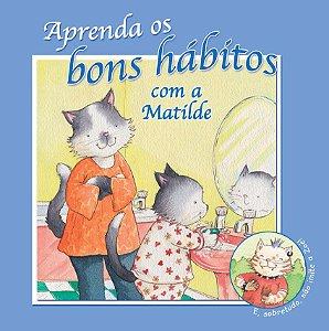 APRENDA OS BONS HÁBITOS COM A MATILDE