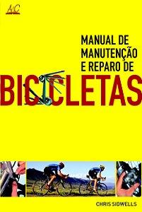 BICICLETAS – MANUAL DE MANUTENÇÃO E REPARO