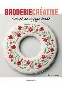 Broderie Créative Nº 77 - Carnet de voyage brodé