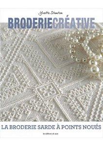 Broderie Créative Nº 80 - La broderie sarde à points noués