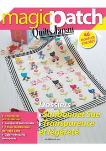 MAGIC PATCH QUILTS JAPAN N° 21 – SUNBONNET SUE - TRANSPARENCE ET LÉGÈRETÉ