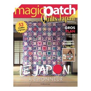 MAGIC PATCH QUILTS JAPAN N° 25 – LE JAPON A L'HONNEUR