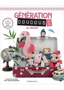 GÉNÉRATION DOUDOUS 2 - AMIGURUMIS AU CROCHET