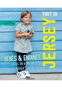 TOUT EN JERSEY: BÉBÉS & ENFANTS
