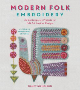 MODERN FOLK EMBROIDERY - Embroidery designs for modern makes