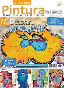 FAÇA FÁCIL TÉCNICA  ESPECIAL Nº 12 - PINTURA EM MADEIRA - Decorar... com arte!