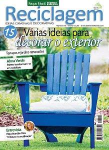 FAÇA FÁCIL TÉCNICA  ESPECIAL Nº 15 - RECICLAGEM - Várias ideias para decorar o exterior