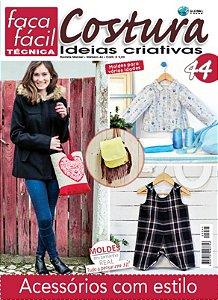 FAÇA FÁCIL TÉCNICA #44 -  COSTURA COM IDEIAS CRIATIVAS - Acessórios com estilo