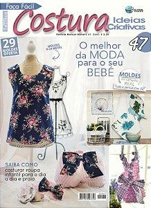 FAÇA FÁCIL TÉCNICA Nº 47 -  COSTURA COM IDEIAS CRIATIVAS - O melhor da moda para o seu bebê
