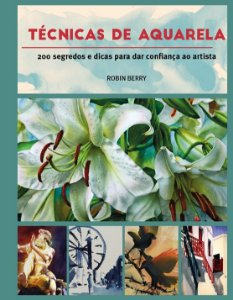 TÉCNICAS DE AQUARELA