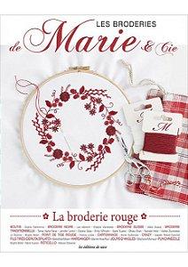 LES BRODERIES DE MARIE & CIE N° 13 - LA BRODERIE ROUGE