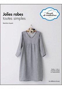 SECRETS DE COUTURIÈRES - JOLIES ROBES TOUTES SIMPLES