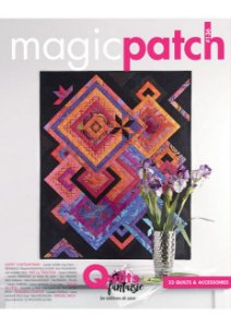 MAGIC PATCH N° 136 - QUILTS FANTAISIE