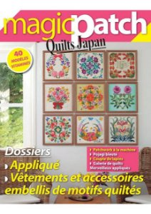MAGIC PATCH QUILTS JAPAN N° 23 - APPLIQUÉS + VÊTEMENTS