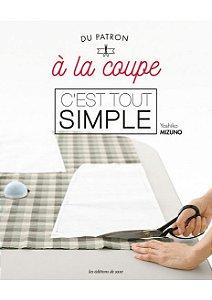 DU PATRON À LA COUPE, C'EST TOUT SIMPLE