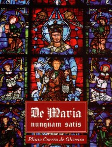 De Maria nunquam satis