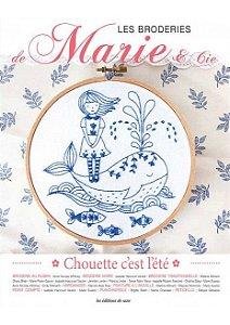 LES BRODERIES DE MARIE & CIA N° 15 - CHOUETTE C'EST L' ÉTÉ