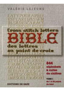 BIBLE DES LETTRES AU POINT DE CROIX - TOME 1