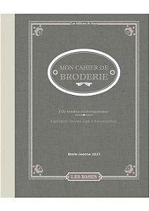 MON CAHIER DE BRODERIE - FILS TENDUS CONTEMPORAINS