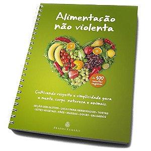 Livro Receitas Veganas 'Alimentação não Violenta'