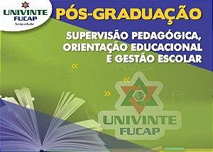 Supervisão Pedagógica, Orientação Educacional e Gestão Escolar