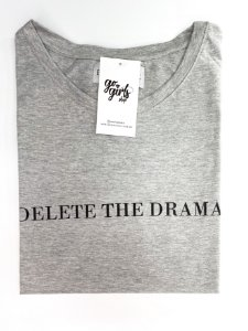 T-Shirt Delete The Drama Cinza